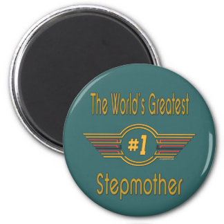 Greatest Stepmother Magnet
