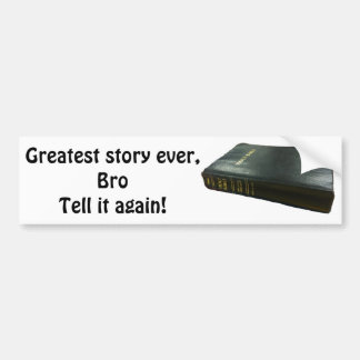 Greatest Story Ever, Bro Bible Bumper Sticker