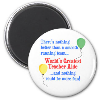Greatest Teacher Aide Fridge Magnets
