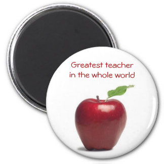 Greatest teacher in the whole world 2 inch round magnet