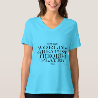 Greatest Theorbo Player Yet T-shirt