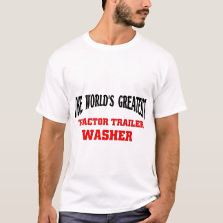 Greatest Tractor Trailor Washer T-Shirt