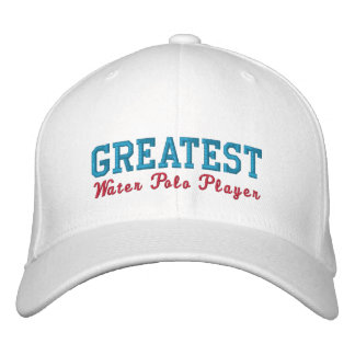 Greatest Water Polo Player Embroidered Baseball Hat