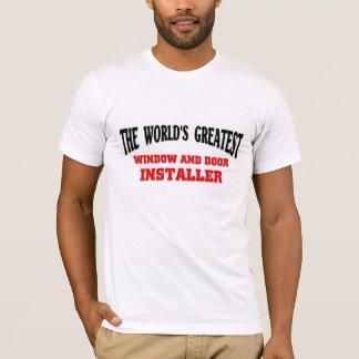 Greatest Window and Door Installer T-Shirt