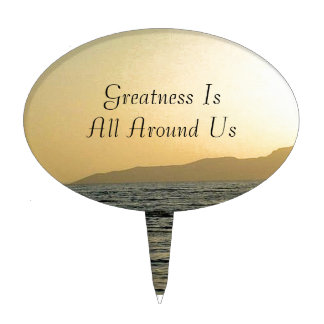 Greatness Is All Around Us Cake Topper