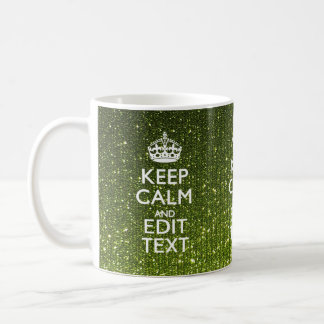 Gree Glitter Print Personalize Your Keep Calm Gift Mugs