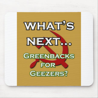 Greebacks for Geezers Mouse Pad