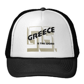 GREECE IS THE WORD TRUCKER HAT