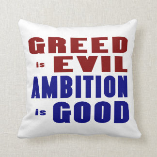 Greed & Ambition Throw Pillow