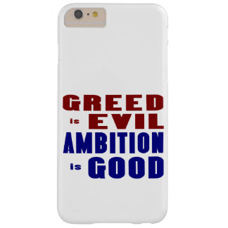 Greed and Ambition Barely There iPhone 6 Plus Case