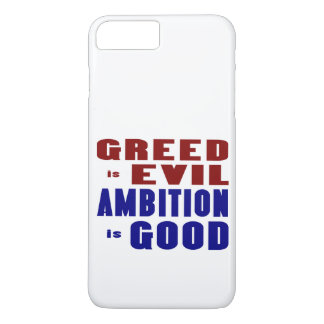 Greed and Ambition iPhone 7 Plus Case