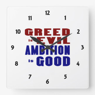 Greed and Ambition Square Wall Clock