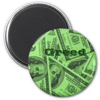 Greed and money 2 inch round magnet