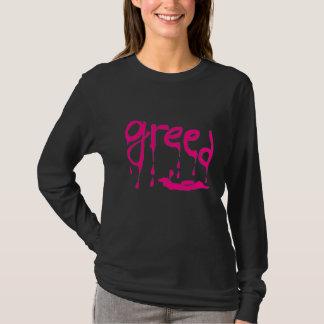 Greed (greed) T-Shirt