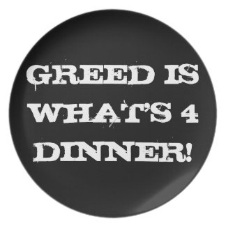 greed is a he eats melamine plate