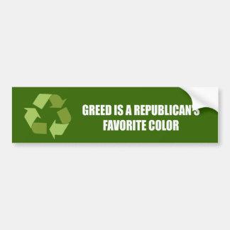 Greed is a Republican's favorite color Bumper Sticker