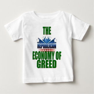 Greed is Good? Baby T-Shirt