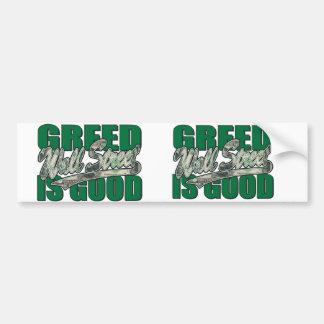 Greed-Is-Good Bumper Sticker