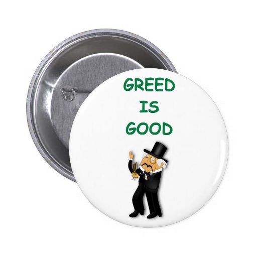 greed is good pin