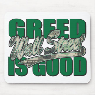 Greed-Is-Good Mouse Pad