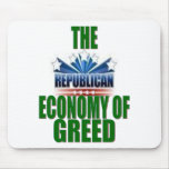 Greed is Good? Mouse Pad