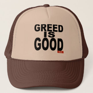 Greed is Good Trucker Hat