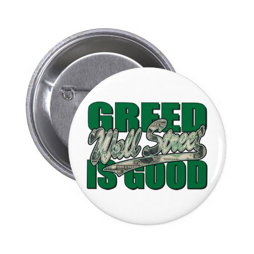 Greed Is Good/Wall Street Pins