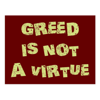 GREED is NOT a Virtue Postcard
