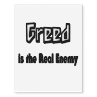 Greed Is the Real Enemy Temporary Tattoos