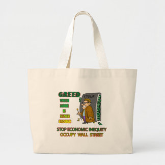 GREED  IS WHEN EVERYTHING ISN'T ENOUGH CANVAS BAGS