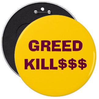 GREED KILL$$$ button