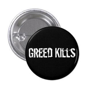 Greed Kills Pin