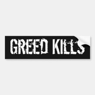Greed Kills Car Bumper Sticker