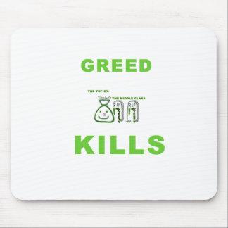 Greed Kills Mouse Pad