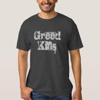 Greed Kills Tshirt
