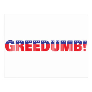 Greedumb Postcard