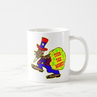 Greedy Uncle Sam And Your Tax Money Coffee Mug