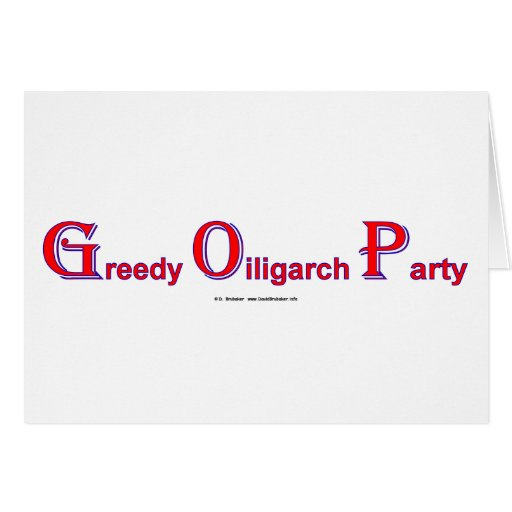 GreedyOiligarchParty Greeting Card