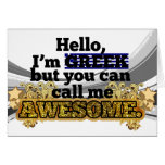 Greek, but call me Awesome Greeting Card