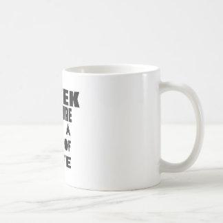 GREEK CULTURE IT IS A WAY OF LIFE CLASSIC WHITE COFFEE MUG