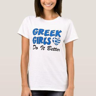 Greek Girls Do It Better T-Shirt
