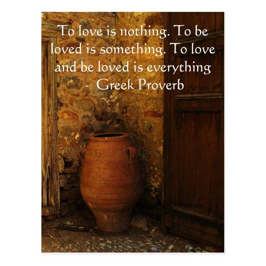 Greek Proverb about love Postcard