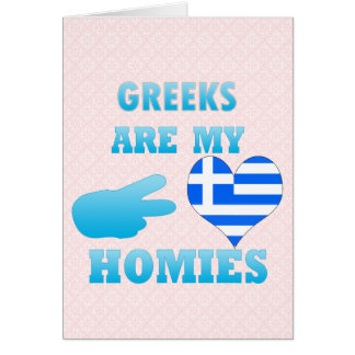 Greeks are my Homies Cards