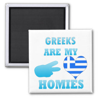 Greeks are my Homies Magnets