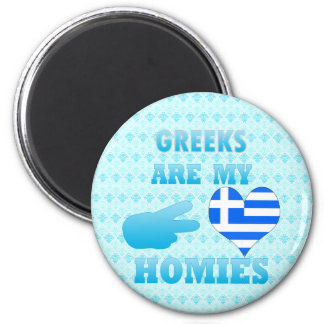 Greeks are my Homies Refrigerator Magnet