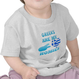 Greeks are my Homies T-shirts