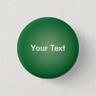 """Green 1 1/4"""" Custom Text Button Template"""