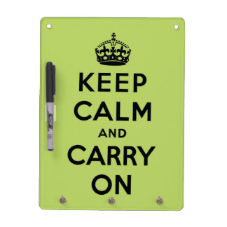 Green and black keep calm and carry on. dry erase board