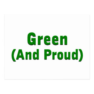 Green and proud postcard