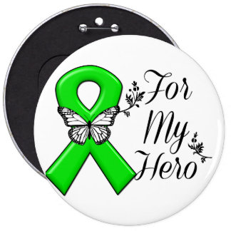 Green Awareness Ribbon For My Hero Pinback Button